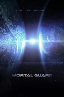 Mortal Guard: Prelude to Eternae