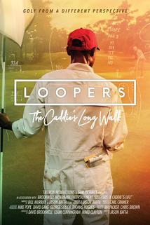 Loopers: a Caddie's Life