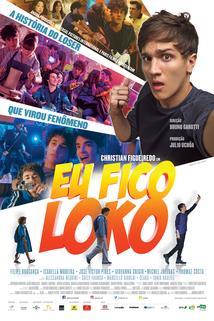 Plakát k filmu: Eu Fico Loko