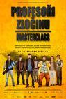Profesoři zločinu: Masterclass (2017)