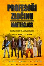 Plakát k filmu: Profesoři zločinu: Masterclass