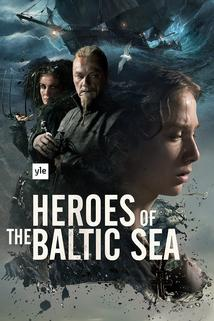 Heroes of the Baltic Sea  - Heroes of the Baltic Sea
