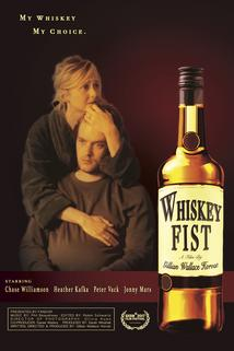 Whiskey Fist