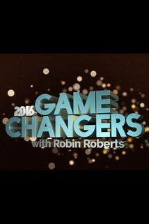 2016 Game Changers with Robin Roberts