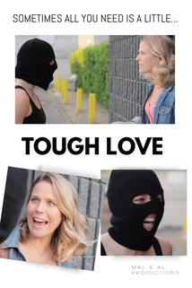 Tough Love  - Tough Love