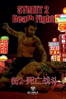 Street 2 Death Fight  - Street 2 Death Fight