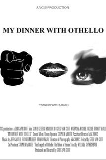 My Dinner with Othello