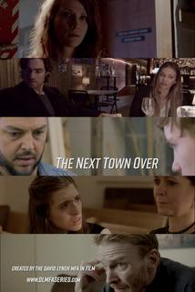 The Next Town Over  - The Next Town Over