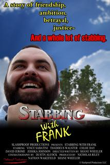 Stabbing with Frank