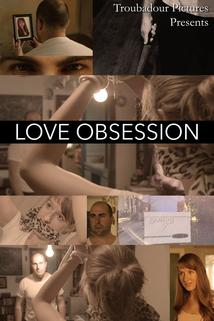 Love Obsession  - Love Obsession