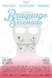 Braquage Sérénade