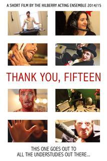Thank You, Fifteen