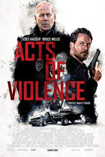 Acts of Violence  - Acts of Violence
