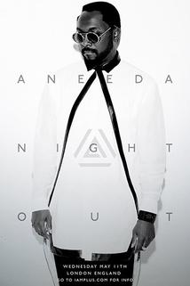 Aneeda Night Out: Will.I.Am Live from London