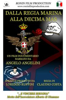 Dalla Regia Marina alla Decima Mas