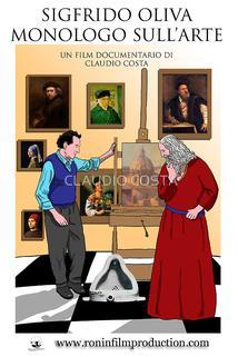 Sigfrido Oliva - Monologo sull'arte