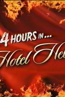 24 Hours in Hotel Hell