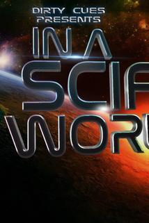 In a SciFi World