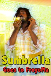 Sumbrella Goes to FroyoMa