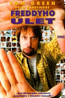Freddyho úlet  - Freddy Got Fingered