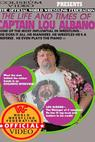 The Life and Times of Captain Lou Albano