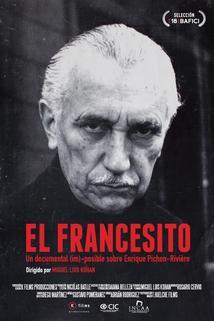 El francesito. Un documental (im)posible sobre Enrique Pichón-Riviere