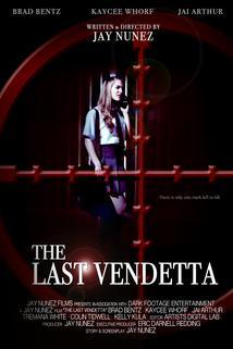 The Last Vendetta