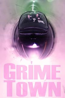 Grime Town