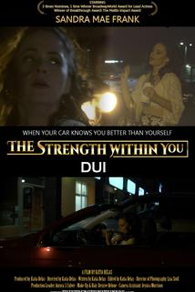 The Strength Within You: DUI