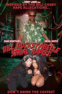 Bill Huckstabelle: Serial Rapist