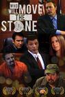 Who Will Move the Stone