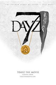 7 Dayz ()
