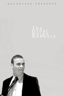 The Great Reign Robbery