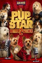 Plakát k filmu: Pup Star: Better 2Gether: Trailer