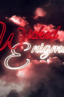 Wicked Enigma