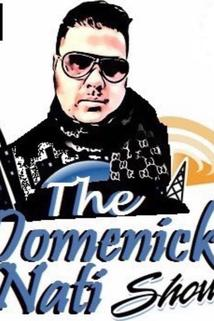 Domenick Nati Show  - The Domenick Nati Show