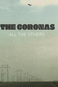 The Coronas: All the Others  - The Coronas: All the Others