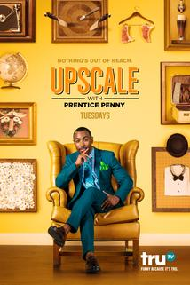 Upscale with Prentice Penny