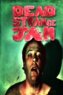 Dead Strange Jam