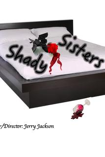Shady Sisters: The Color of Love ()  - Shady Sisters: The Color of Love ()