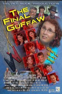 The Final Guffaw