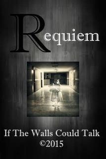 Requiem: If the Walls Could Talk