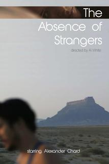 The Absence of Strangers