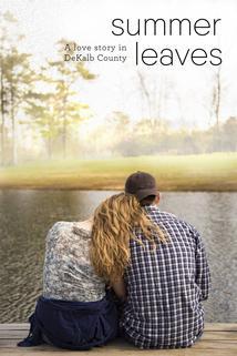 Summer Leaves: A Love Story in DeKalb County