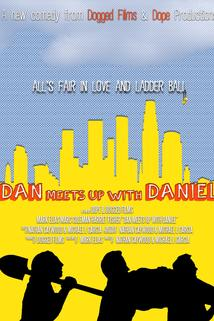 Dan Meets Up with Daniel
