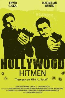 Hollywood Hitmen  - Hollywood Hitmen