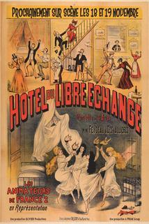 L'Hôtel du Libre-Echange  - L'Hôtel du Libre-Echange