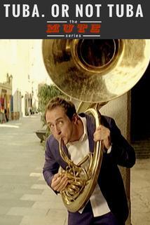 Tuba. Or Not Tuba