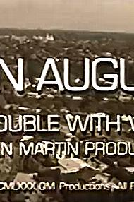 Dan August: The Trouble with Women  - Dan August: The Trouble with Women