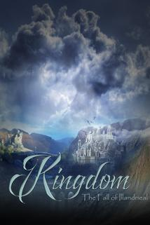 Kingdom: Fall of Illandrieal